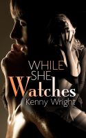 Cover for 'While She Watches'