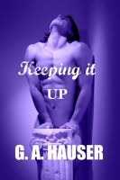 Cover for 'Keeping it Up- Book 12 of the Action! Series'