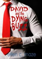 Cover for 'David and the Dying Buzz: A Vampire Short'