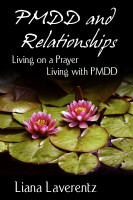 PMDD and Relationships: Living on a Prayer, Living with PMDD