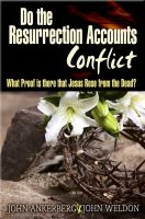 Cover for 'Do The Resurrection Accounts Conflict and What Proof Is There That Jesus Rose From The Dead?'