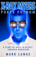 Cover for 'X-ray Myers Poker Phenom'