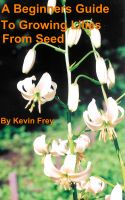 Cover for 'A Beginners Guide To Growing Lilies From Seed'