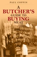 Cover for 'A Butcher's Guide to Buying Meat'
