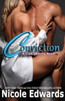 Nicole Edwards - Conviction - A Club Destiny Novel
