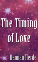 Cover for 'The Timing of Love'