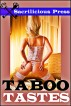 Taboo Tastes (3 Delightfully Dirty Stories) by Sacrilicious Press Bundles