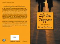 Cover for 'Life Just Happens, Don't TRY IT, LIVE IT!'