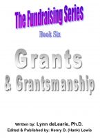Cover for 'The Fundraising Series - Book 6 - Grants & Grantsmanship'