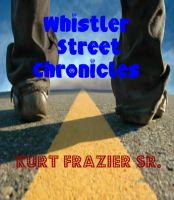 Cover for 'Whistler Street Chronicles'