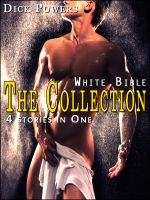Cover for 'White Bible: The Collection One (4 Stories In 1)'
