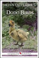Cover for '14 Fun Facts About Dodo Birds: A 15-Minute Book'