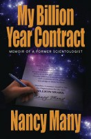 Cover for 'My Billion Year Contract: Memoir of a Former Scientologist'