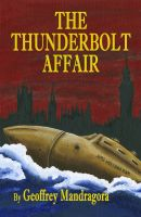 Cover for 'The Thunderbolt Affair'