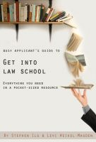 Cover for 'Busy Applicant's Guide to Get Into Law School: Everything You Need in a Pocket-Sized Resource'