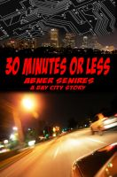 Cover for '30 Minutes or Less'