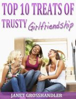 Cover for 'Top 10 Treats of Trusty Girlfriendship'