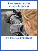 Cover for 'Recording your Video Podcast'