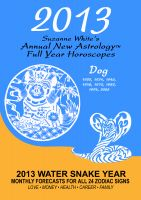 Cover for '2013 The Dog - Suzanne White's Annual Horoscopes for the Dog'