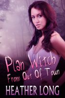 Cover for 'Plan Witch From Out Of Town'