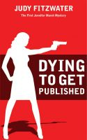 Cover for 'Dying to Get Published'