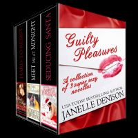 Cover for 'Guilty Pleasures: A Collection of 3 Super Sexy Novellas'