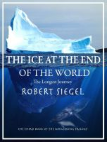 Cover for 'The Ice at the End of the World (The Whalesong Trilogy #3)'
