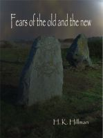 Cover for 'Fears of the Old and the New'