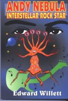 Cover for 'Andy Nebula: Interstellar Rock Star'