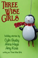 Cover for 'Three Wise Girls'