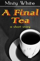 Cover for 'A Final Tea'