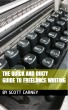 The Quick and Dirty Guide to Freelance Writing by sgcarney