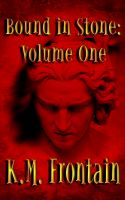 Cover for 'Bound in Stone: Volume One'