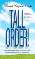 Cover for 'Tall Order! Seven Master Strategies to Organize Your Life and Double Your Success in Half the Time'