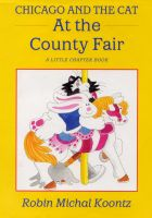 Cover for 'Chicago and the Cat at the County Fair'