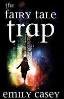 Cover for 'The Fairy Tale Trap'