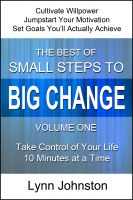 Cover for 'The Best of Small Steps to Big Change, volume 1'