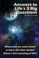 Cover for 'Answers to Life's 3 Big Questions'