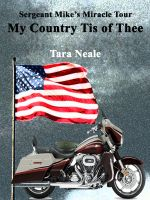 Cover for 'My Country Tis of Thee: Sergeant Mike's Miracle Tour (Book 1)'