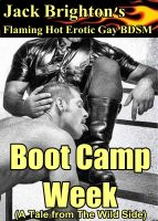 Cover for 'Boot Camp Week (A Flaming Hot Erotic Gay Tale from The Wild Side)'