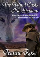 Cover for 'The Wind Casts No Shadow by Jeanne Rose (Spellbound 1)'