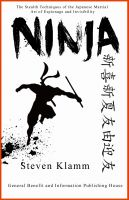 Cover for 'Ninja and Ninjutsu The Stealth Techniques of the Japanese Martial Art of Espionage and Invisibility'