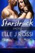 Jaded - A Starstruck Novella by Elle J Rossi