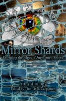 Cover for 'Mirror Shards: Volume One'