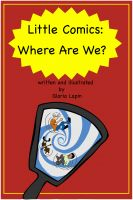 Cover for 'Little Comics: Where Are We?'