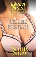 Cover for 'Nova Nine: Trouble and the Blind Date'
