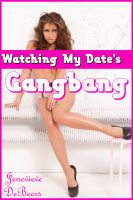 Cover for 'Watching My Date's Gangbang'