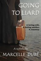 Cover for 'Going to Liard'