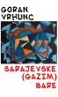 Sarajevske (gazim) bare by Goran Vrhunc