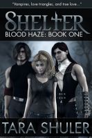 Cover for 'Shelter (Blood Haze: Book One)'